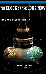 (THE CLOCK OF THE LONG NOW: TIME AND RESPONSIBILITY) BY Brand, Stewart(Author)Paperback on (01 , 1999)