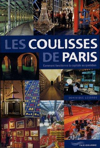 COULISSES DE PARIS par DOMINIQUE LESBROS