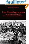 Les Einsatzgruppen : Les groupes d'in...