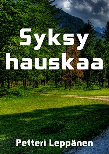 Syksy Hauskaa (Finnish Edition) por Petteri  Leppanen