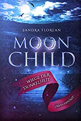 Moonchild: Wiege der Dunkelheit