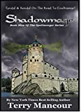 Shadowmage: Book Nine Of The Spellmonger Series