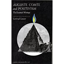 Auguste Comte and Positivism: The Essential Writings by Auguste Comte (1975-08-01)