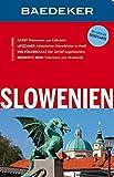 Baedeker Reiseführer Slowenien: mit GROSSER REISEKARTE
