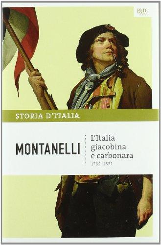 L'Italia Giacobina E Carbonara por Indro Montanelli
