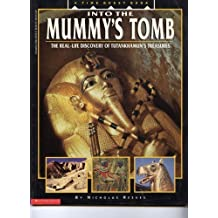 Into the Mummy's Tomb/the Real-Life Discovery of Tutankhamun's Treasures (A Time Quest Book) by Reeves, Nicholas (1993) Paperback
