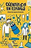 Guía de supervivencia de Científico en España (AGUILAR)