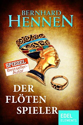 Der Flötenspieler: Historischer Roman vom Bestsellerautor von