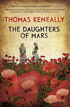 The Daughters of Mars by [Keneally, Thomas]