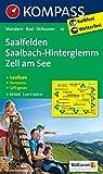 Saalfelden - Saalbach-Hinterglemm - Zell am See: Wanderkarte mit KOKMPASS-Lexikon, Radwegen, Skitouren und Panorama. GPS-genau. 1:50000 (KOMPASS-Wanderkarten, Band 30)