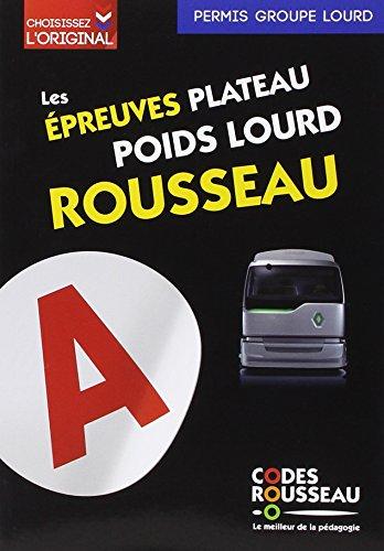 Code Rousseau Epreuves plateau poids lourd 2018