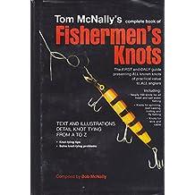 Title: Tom McNallys Complete book of fishermens knots OHa