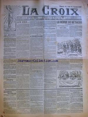 CROIX (LA) [No 5658] du 22/09/1901 - LA JOURNEE PARIS, LE 21 SEPTEMBRE 1901 - JUIFS - LES VOIX PAR PIERRE L'ERMITE - LA TOLERANCE DES MOINES - MAGISTRATS EMBARRASSES - LES TOASTS - TOAST DU PRESIDENT DE LA REPUBLIQUE - TOAST DU TSAR - LE GRAND-ORIENT - LA REVUE DE BETHENY - AVANT LA REVUE - DERNIERES NOUVELLES - APRES LA REVUE - LES DECORATIONS - LE DEPART DES SOUVERAINS - LES TOASTS - LE CARDINAL LANGANIQUE ET LE PROTOCOLE - LES BOERS AU KATAL - LA CATASTROPHE DU RIPAULT.