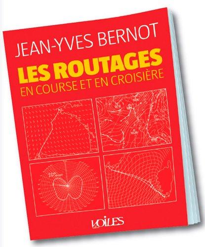 Descargar Libro LES ROUTAGES, EN COURSE ET EN CROISIERE de JEAN-YVES BERNOT