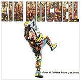 Songtexte von Kim Mitchell - I Am a Wild Party (live)
