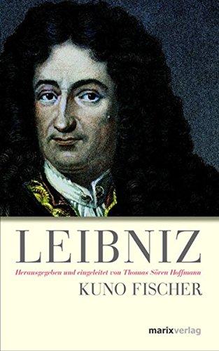 Leibniz: Herausgegeben und eingeleitet von Thomas Sören Hoffmann (Kleine Philosophische Reihe)