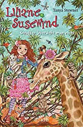 Liliane Susewind – Giraffen übersieht man nicht (Liliane Susewind ab 8)