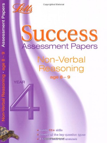 Non-Verbal Reasoning Age 8-9: Assessment Papers (Letts 11+ Success)