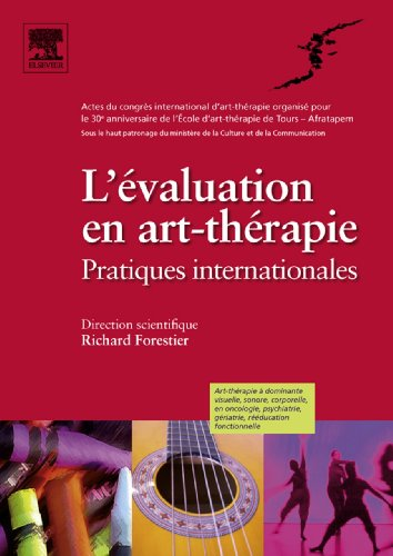 L'valuation en art-thrapie: Pratiques internationales