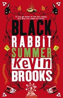 Black Rabbit Summer by [Brooks, Kevin]