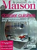 JOURNAL DE LA MAISON (LE) [No 352] du 01/11/2001 - dossier cuisines - 20 pages d'idees pour un amenagement reussi l'art de vivre au ras du sol equipement - les nouveaux parquets 13 lits au banc d'essai
