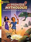 """Afficher """"Ma première mythologie n° 13 Jason à la conquête de la Toison d'or"""""""