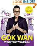 Work Your Wardrobe: Gok's Gorgeous Gu...