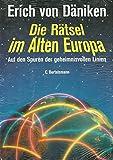 Die Rätsel im Alten Europa - Erich von Däniken
