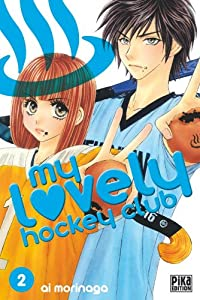 My lovely hockey club Edition simple Tome 2