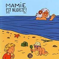 Mamie est nudiste! par  Sonz