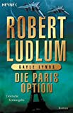 Die Paris-Option (COVERT ONE, Band 3)
