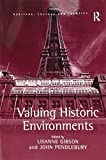 Valuing Historic Environments (Heritage, Culture, and Identity)