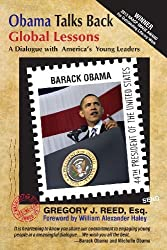 Obama Talks Back: Global Lessons - A Dialogue with America's Young Leaders by Barack Obama (2012-10-15)