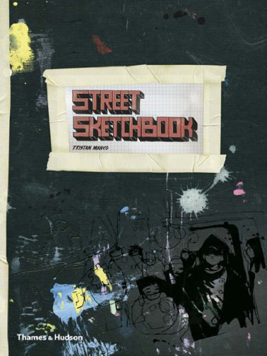Street Sketchbook (Street Graphics/Street Art)