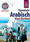 Reise Know-How Sprachführer Tunesisch-Arabisch - Wort für Wort: Kauderwelsch-Band 73 - Wahid Ben Alaya