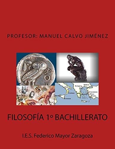 FILOSOFÍA 1º BACHILLERATO por Manuel Calvo Jiménez