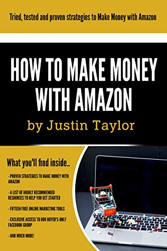 Amazon:: How to Make Money Series Book 2 of 10.Discover powerful ways to make money online with Amazon & earn up to $10 000 per month.Limited edition includes ... group access (The How to Make Money Series)