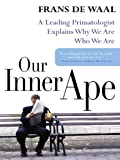 Visit the author's Web site at www.ourinnerape.comIt's no secret that humans and apes share a host of traits, from the tribal communities we form to our irrepressible curiosity. We have a common ancestor, scientists tell us, so it's natural that we a...