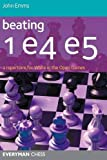 Beating 1e4 e5: A Repertoire for White in the Open Games