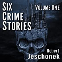 Six Crime Stories, Volume One