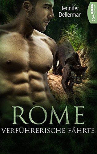 Rome - Verführerische Fährte (Dynasty of Jaguars 1) - Verführerisch Natürliche Licht