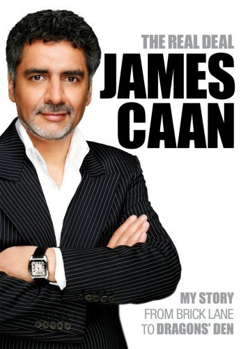 the-real-deal-my-story-from-brick-lane-to-dragons-den-by-james-caan-30-apr-2009-paperback