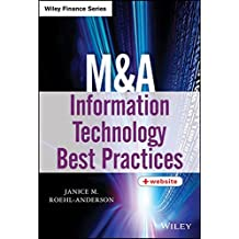 M&A Information Technology Best Practices (Wiley Finance Editions)