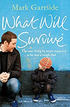 What Will Survive by [Gartside, Mark]