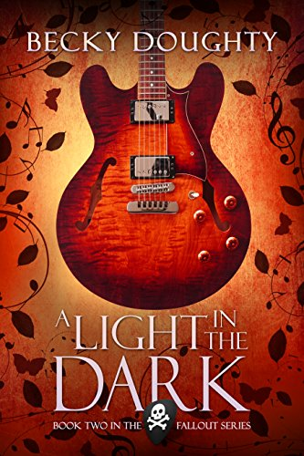 ebook: A Light in the Dark (The Fallout Series Book 2) (B017JSEL6O)