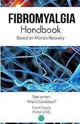 Fibromyalgia Handbook: Based on Marta´s Recovery