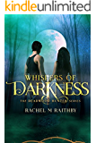 Whispers of Darkness (The Deadwood Hunter Series Book 2) (English Edition)