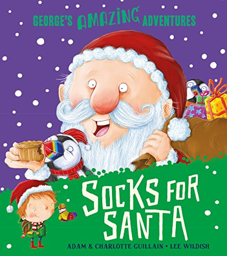 Socks for Santa (George's Amazing Adventures)