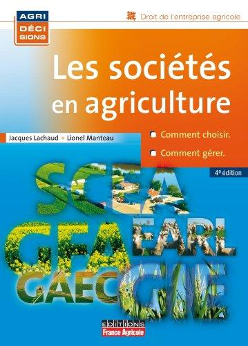 Les sociétés en agriculture par Jacques Lachaud, Lionel Manteau