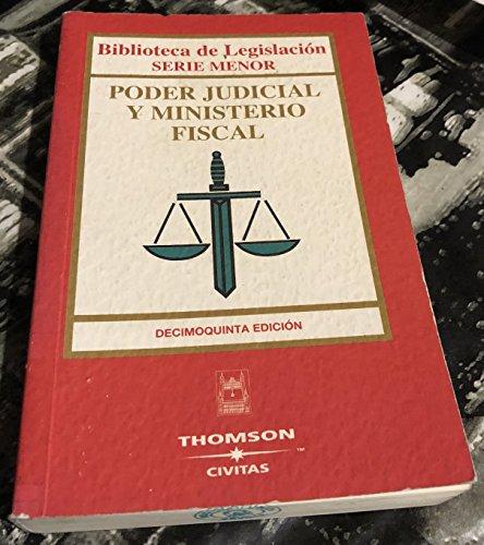 (15ª ed.) poder judicial y ministerio fiscal (Bibliot. Legislacion 2007) por Aa.Vv.